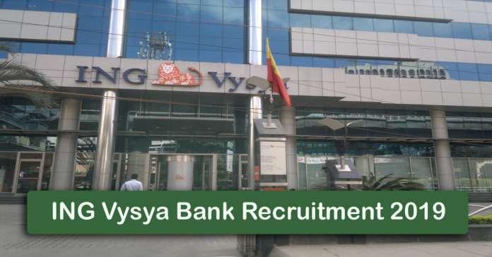 ING Vysya Bank Recruitment 2019