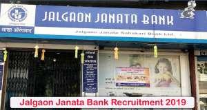 Jalgaon Janata Bank Recruitment 2019