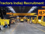 TIL(Tractors India) Recruitment 2019