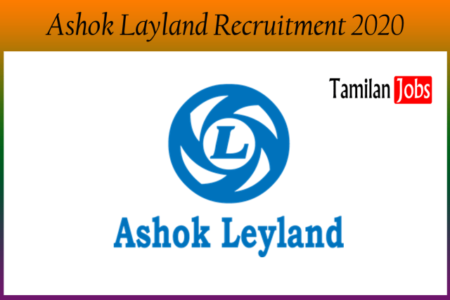 Ashok Layland Recruitment 2020