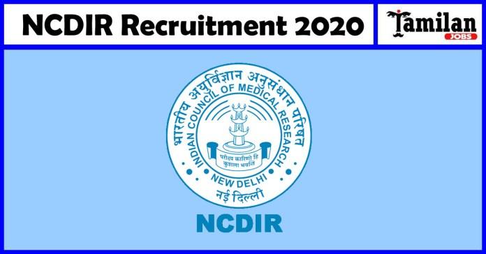 NCDIR Recruitment 2020