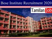 Bose Institute Recruitment 2020