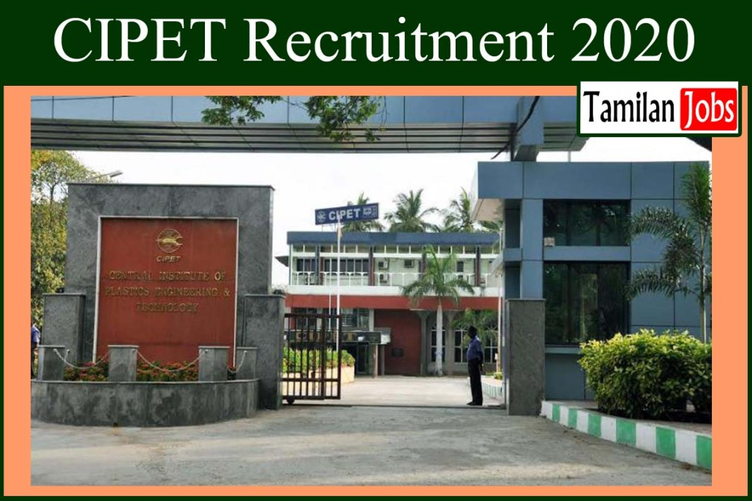 CIPET Recruitment 2020