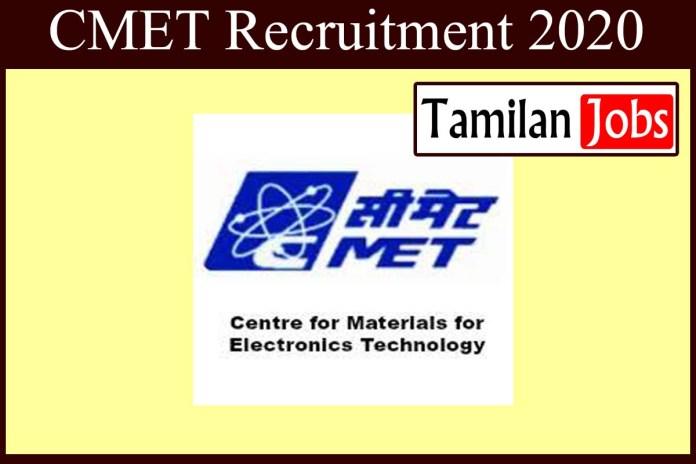 CMET Recruitment 2020