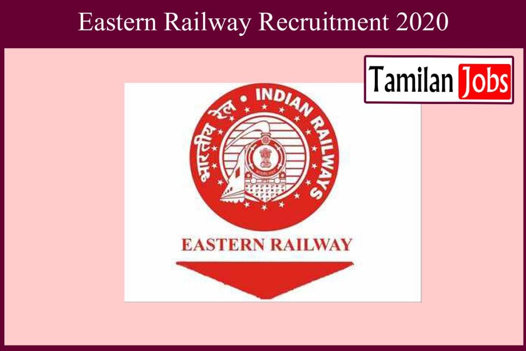 Eastern Railway Recruitment 2020