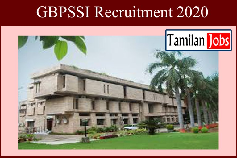 GBPSSI Recruitment 2020 Out – Assistant Professor Jobs