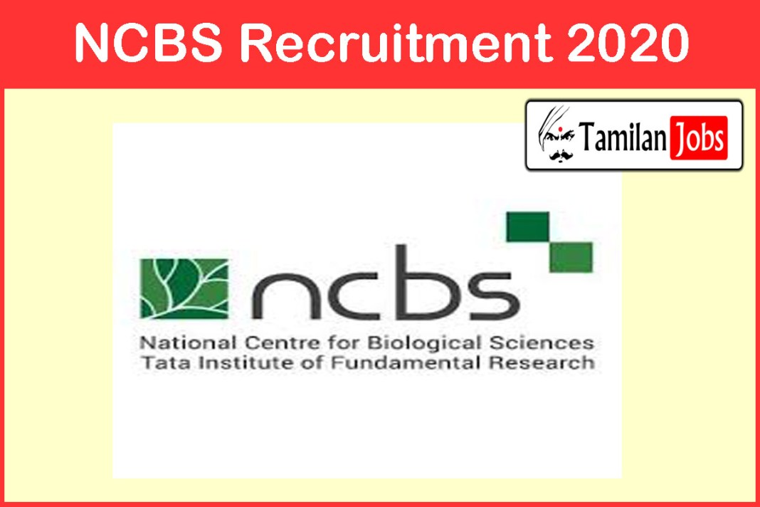 NCBS Recruitment 2020