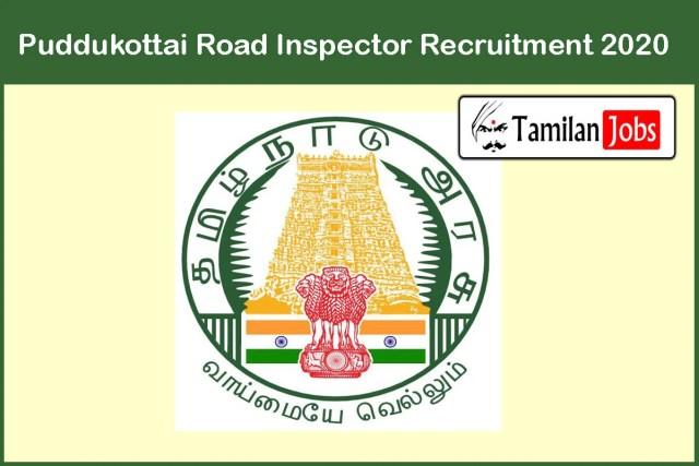 Puddukottai Road Inspector Recruitment 2020