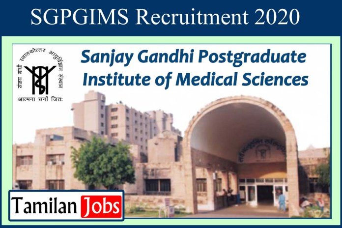SGPGIMS  Recruitment 2020 Out – Apply For Junior Resident Jobs