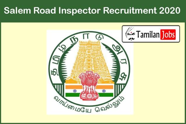 Salem Road Inspector Recruitment 2020
