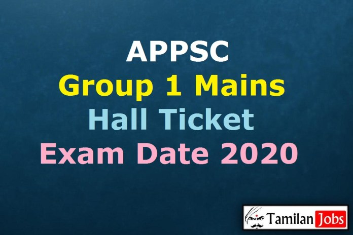 APPSC Group 1 Mains Hall Ticket 2020
