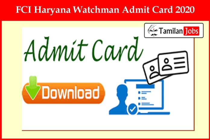FCI Haryana Watchman Admit Card 2020 Ready to Release Soon @ fci.gov.in
