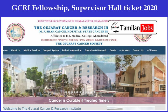 GCRI Fellowship Admit Card 2020 | Fellowship, Supervisor Exam Date @ gcriindia.org