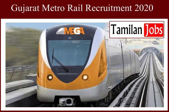 Gujarat Metro Rail Recruitment 2020