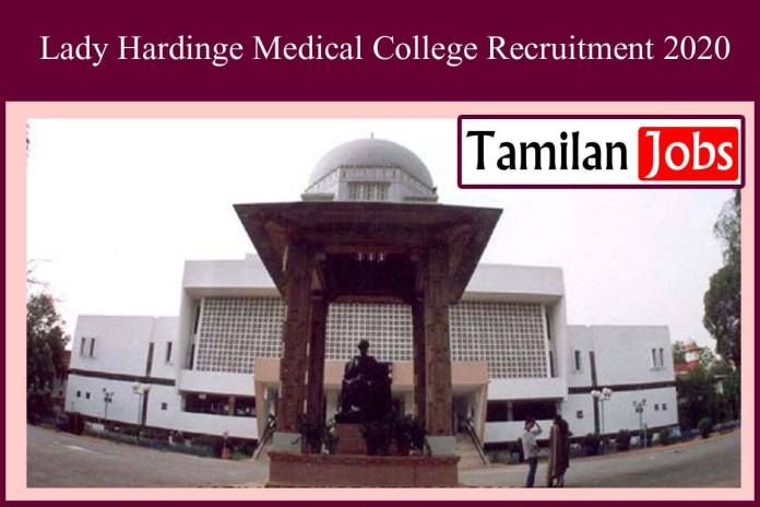 Lady Hardinge Medical College Recruitment 2020 Out – Apply For Pharmacist, Electrical Technician Jobs