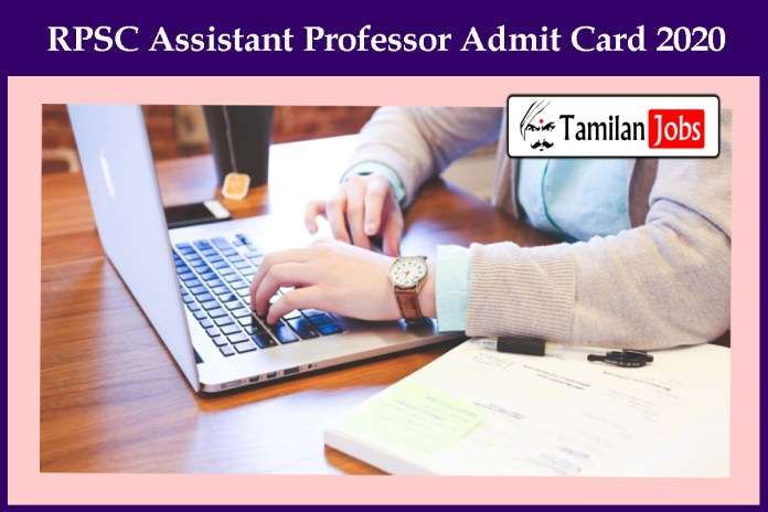 RPSC Assistant Professor Admit Card 2020 (Out), Check Exam Date@ rpsc.rajasthan.gov.in