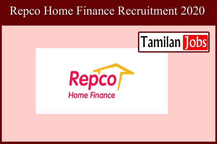 Repco Home Finance Recruitment 2020 Out – Apply Senior Manager Jobs