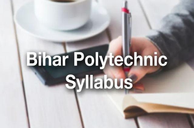 Bihar Polytechnic Syllabus 2020 PDF