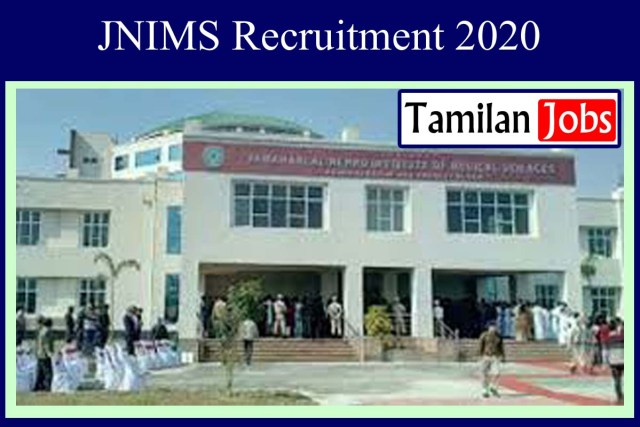 JNIMS Recruitment 2020