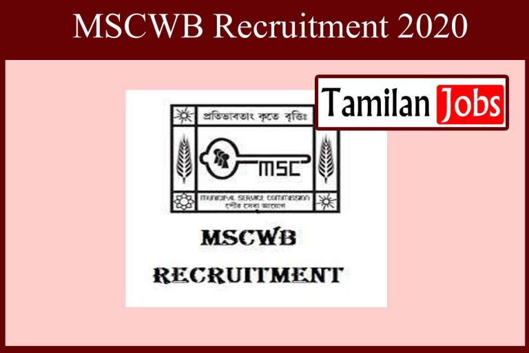 MSCWB Recruitment 2020 Out – Apply Online 128 Stenographer, Auditor Jobs