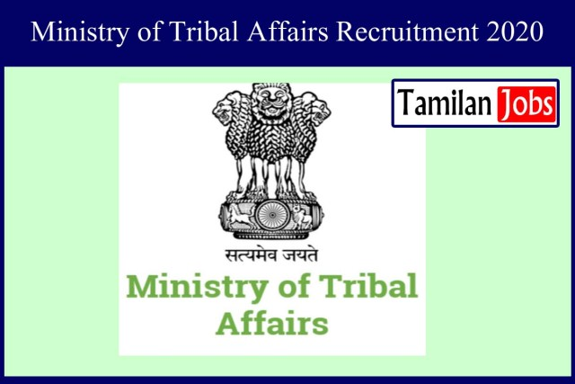 Ministry of Tribal Affairs Recruitment 2020