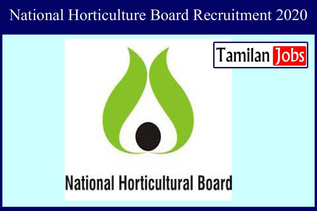 National Horticulture Board Recruitment 2020