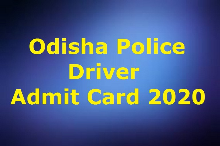 Odisha Police Driver Admit Card 2020 Ready to Release Soon | Exam Date @ odishapolice.gov.in