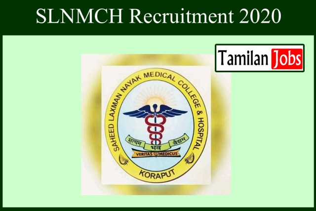 SLNMCH Recruitment 2020
