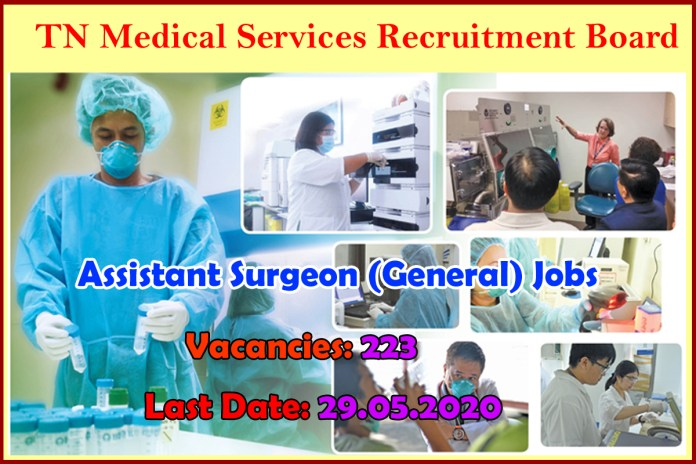 TN MRB Recruitment 2020 Out – MBBS Candidates Apply For 223 Assistant Surgeon (General) Jobs