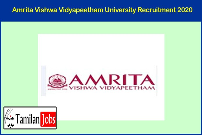 Amrita Vishwa Vidyapeetham University Recruitment 2020 Out – Apply For JRF Jobs