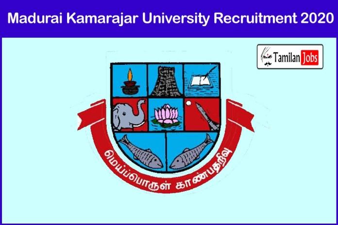 Madurai Kamaraj University Recruitment 2020 Out – Apply Controller Jobs
