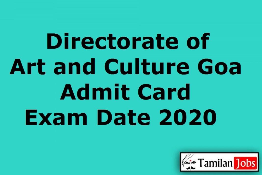 Directorate of Art and Culture Goa Admit Card 2020