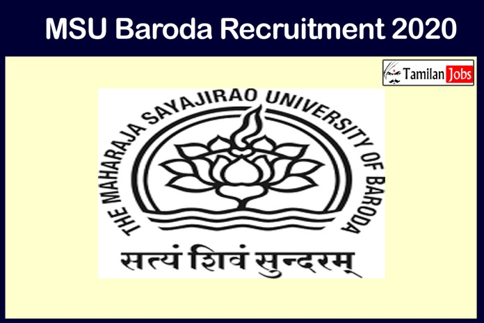 MSU Baroda Recruitment 2020 Out – Apply Online 10 Officer, Medical Officer&Other Jobs