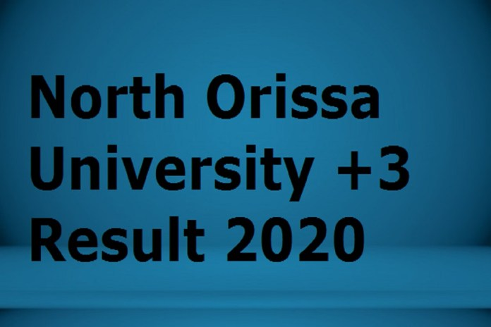 North Orissa University +3 Result 2020 2nd, 4th, 6th Sem UG/PG NOU Mayurbhanj Results