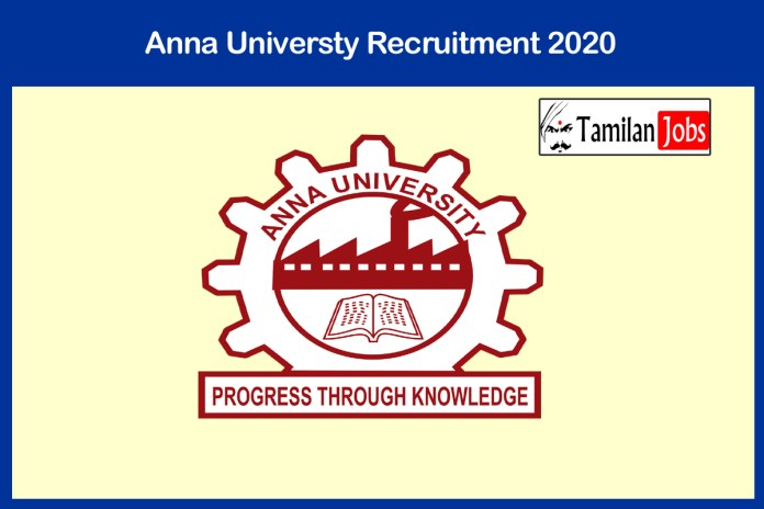 Anna University Recruitment 2020 Out – Apply Professional Assistant Jobs
