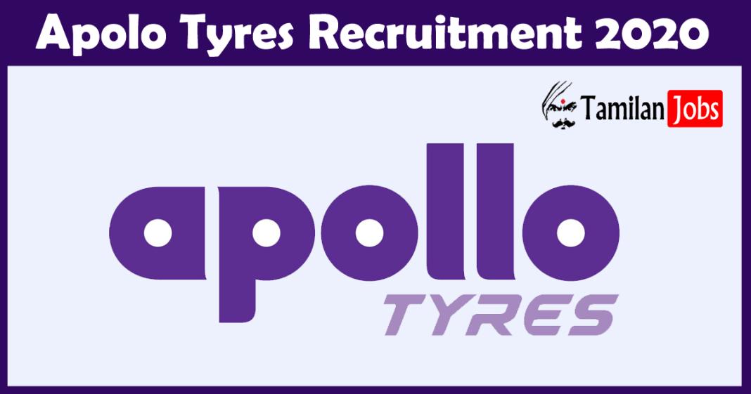 Apolo Tyres Recruitment 2020