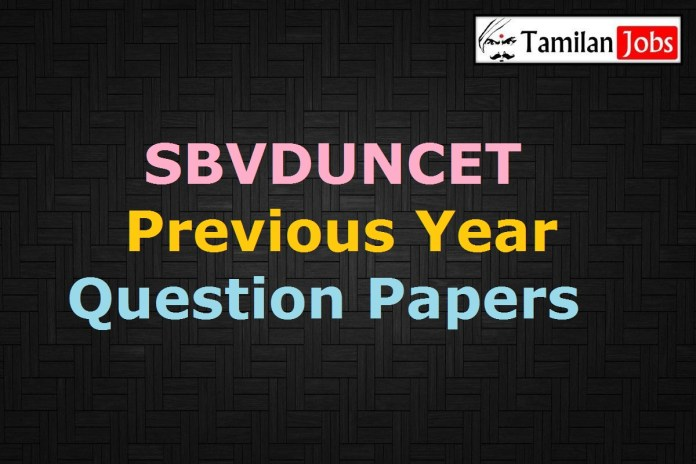 SBVDUNCET Previous Year Question Papers