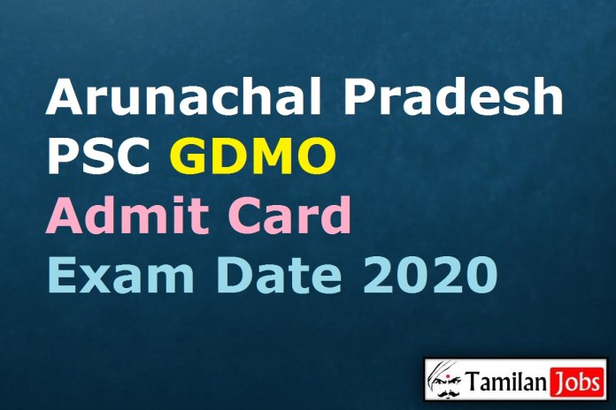 Arunachal Pradesh PSC GDMO Admit Card 2020 (OUT) | Exam Date @ appsc.gov.in