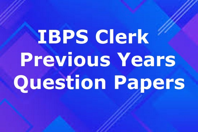 IBPS Clerk Previous Question Papers PDF