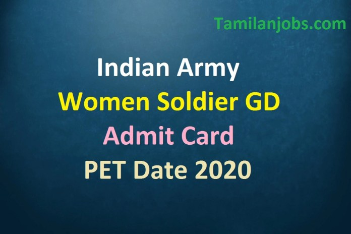 Indian Army Women Soldier GD Admit Card 2020 Released Soon | PFT Date