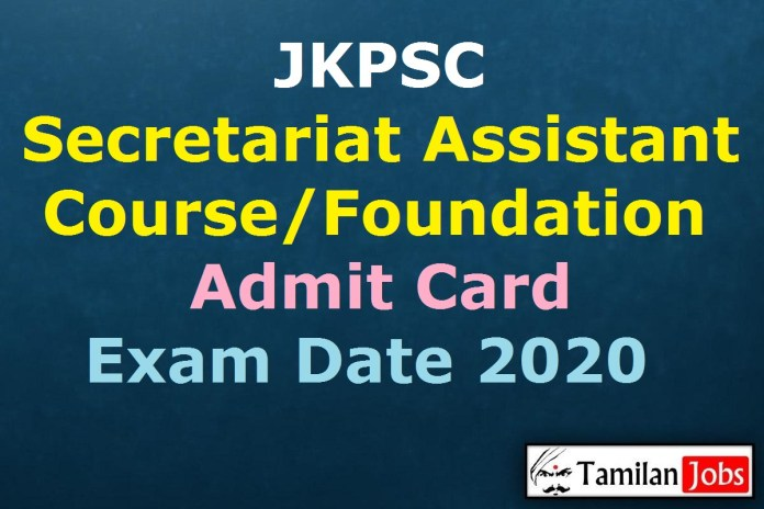 JKPSC Secretariat Assistant Course Admit Card 2020 Release Soon | Foundation Course Departmental Exam Date (Out)