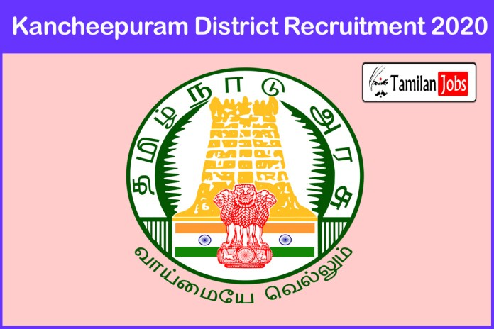 Kancheepuram District Cook Recruitment 2020 Out – Apply 187 Cook Assistant Jobs