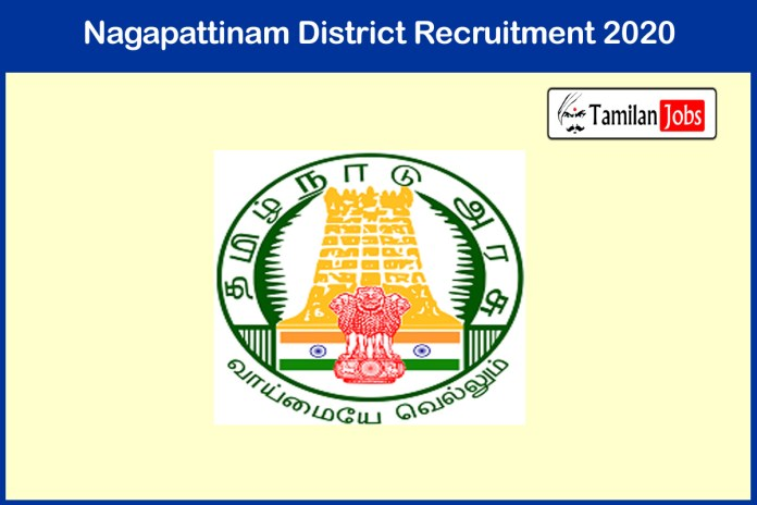 Nagapattinam District Cook Recruitment 2020 Out – Apply For 19 Jobs