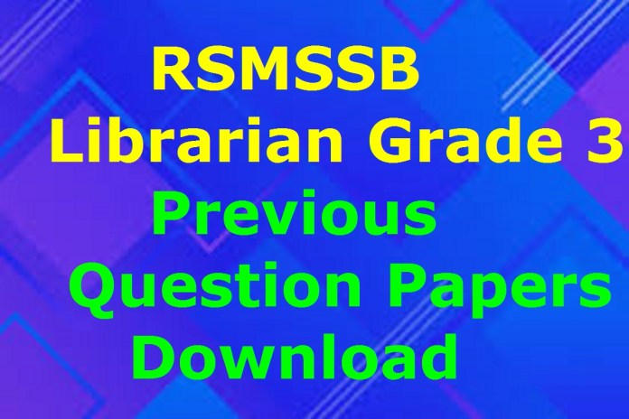RSMSSB Librarian Grade III Previous Question Papers Download