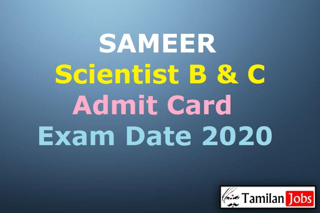 SAMEER Scientist Admit Card 2020