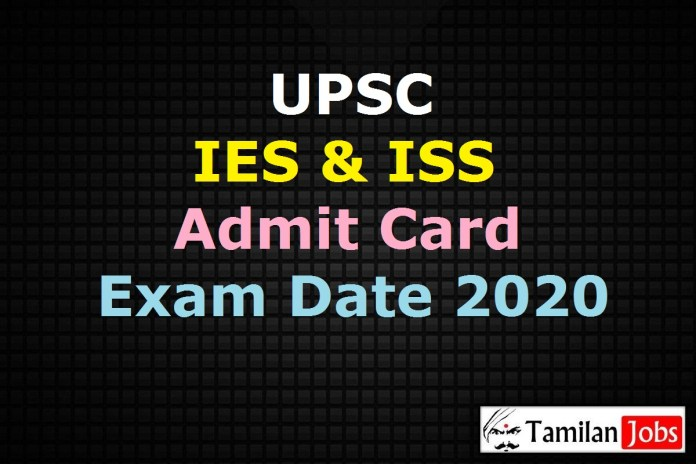 UPSC IES ISS Admit Card 2020 (Released) | IES/ ISS Exam Date @ upsc.gov.in