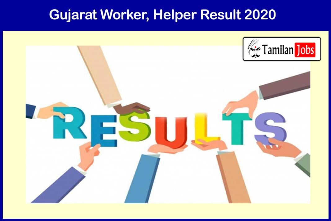 Gujarat Worker, Helper Result 2020