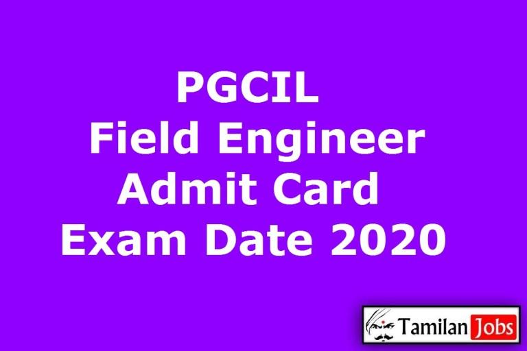 PGCIL Field Engineer Admit Card 2020, Exam Date @ powergridindia.com