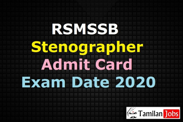 RSMSSB Stenographer Admit Card 2021, Exam Date (Out) @ rsmssb.rajasthan.gov.in