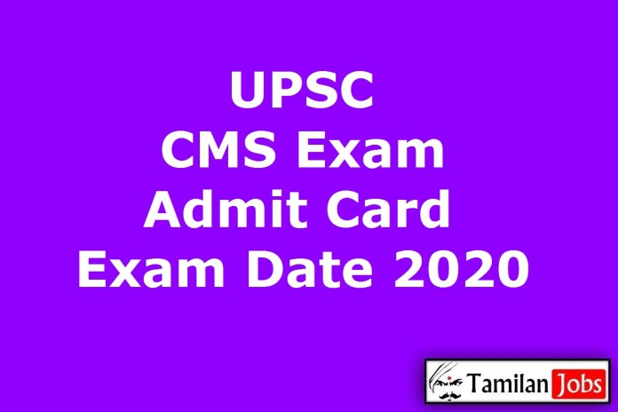 UPSC CMS Admit Card 2020 (Out) | Combined Medical Services Exam Date @ upsc.gov.in